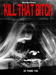 Kill That Bitch DVD