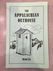 The Appalachian Outhouse by Dean Six
