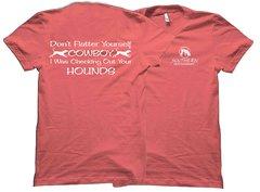 Don't Flatter Yourself Cowboy Southern Houndsman T-Shirt