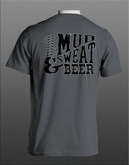 Mud Sweat and Beer Mudding and Drinking T-shirt