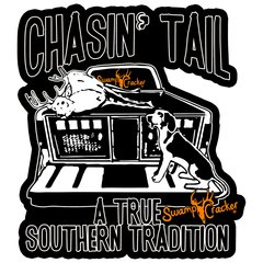 """12""""x12"""" Chasin' Tail True Southern Tradition Sticker"""