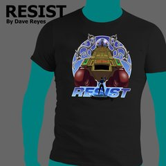RESIST Shirt by Dave Reyes