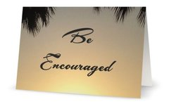 Be Encouragement - encouragement greeting