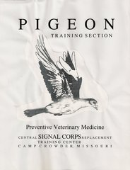(1942) Pigeon Training Section: Preventive Veterinary Medicine