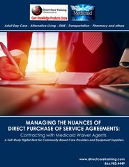 Strategies for Handling Medicaid and Managed Care Enrollment for Adult Day and Group Homes