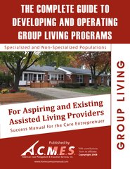 Trade Manual: The Complete Guide to Developing and Operating Group Living Programs