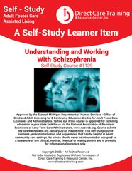 Adult Foster Care Course 1139 - Understanding and Working with Schizophrenia (4 CEUs)