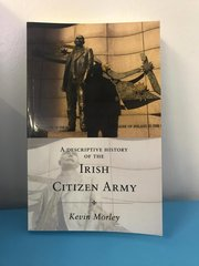 Irish Citizen Army book by kevin morley