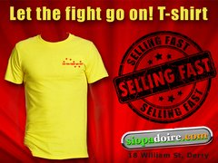 Let the fight go on! T-shirt