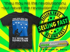 They May kill The Revolutionary T-Shirt