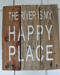 "Sign ""The River is My Happy Place"""