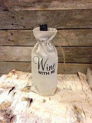"""Wine with Me"" Wine Bag"