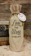 """Love The Wine Your With"" Wine Bag"