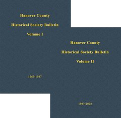 Hanover County Historical Society Bulletin, Volumes I & II