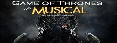 Game of Thrones : The Musical