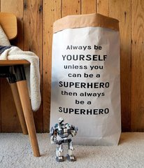 Paper Storage Bag - Be Yourself unless you can be a Superhero