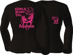 Girls Hunt Too Long Sleeve T-shirt ( 10 Different Colors )