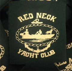 Red Neck Yacht Club Koozie