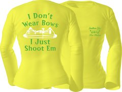 I Dont Wear Bows I Just Shoot Em Long Sleeve T-shirt, Daffodil with Lime Green and White Print