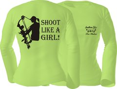 Shoot Like A Girl Long Sleeve T-shirt ( 10 Different Colors )
